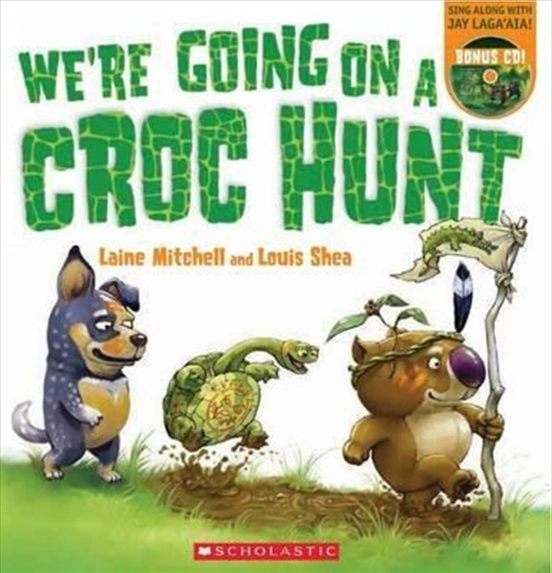 We're Going On a Croc Hunt PB +CD | Paperback Book
