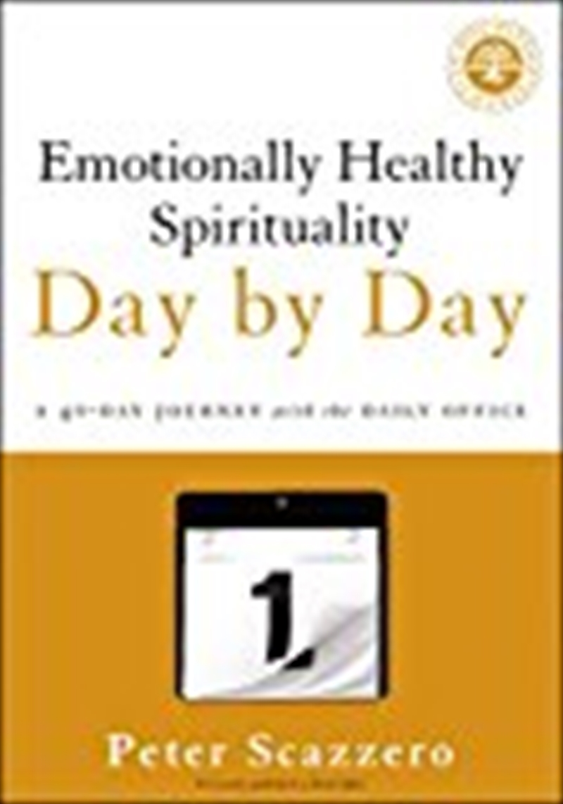 Emotionally Healthy Spirituality Day By Day: A 40-day Journey With The Daily Office | Paperback Book