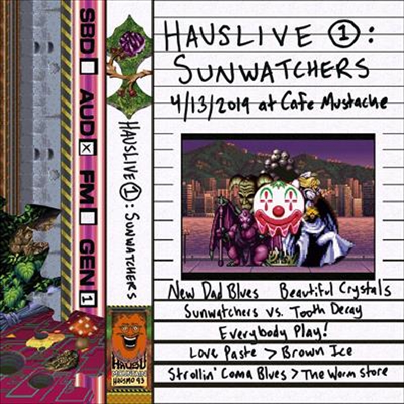 Hauslive 1 - Sunwatchers At Cafe Mustache | Cassette