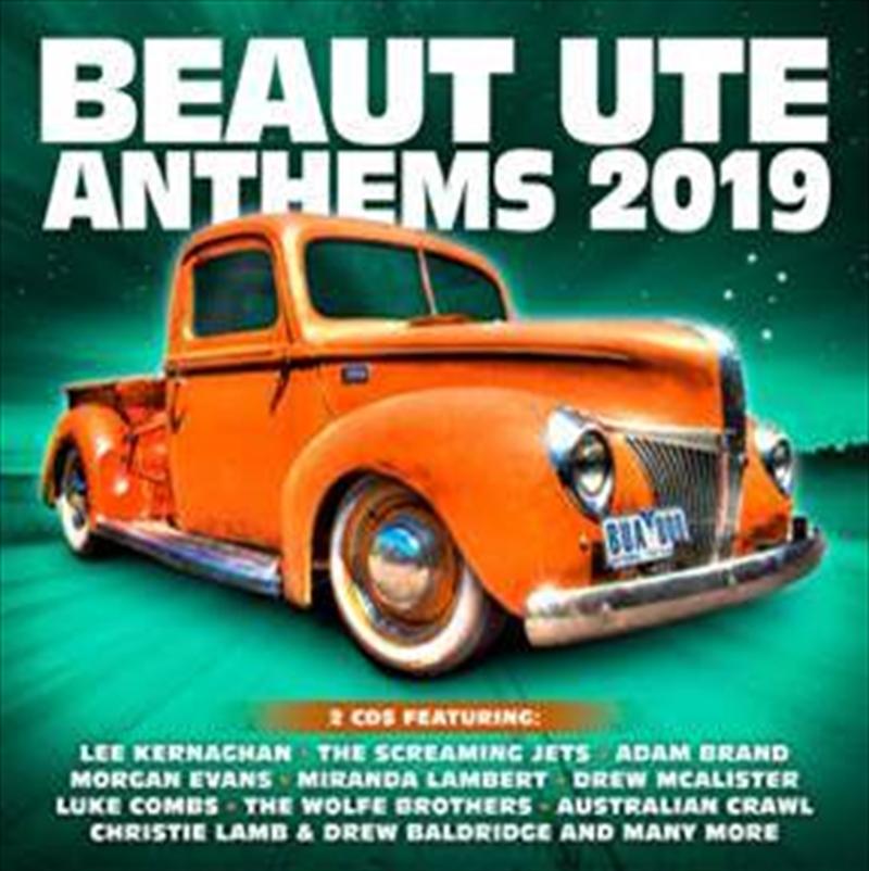 Beaut Ute Anthems 2019 | CD