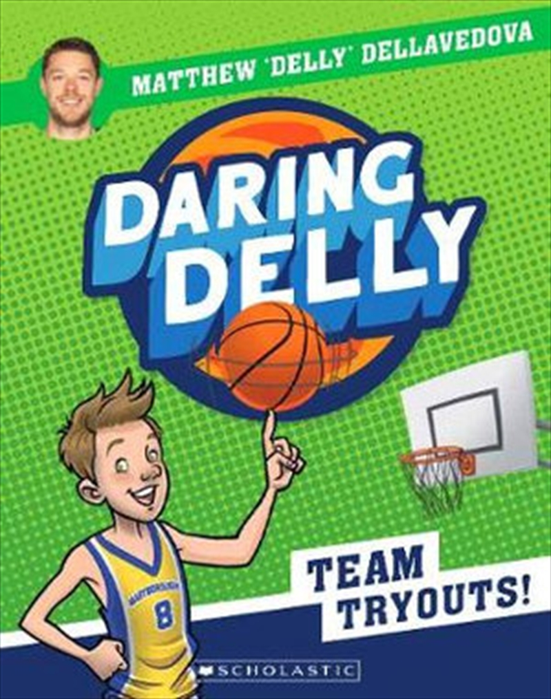 Daring Delly #1: Team Tryouts | Paperback Book