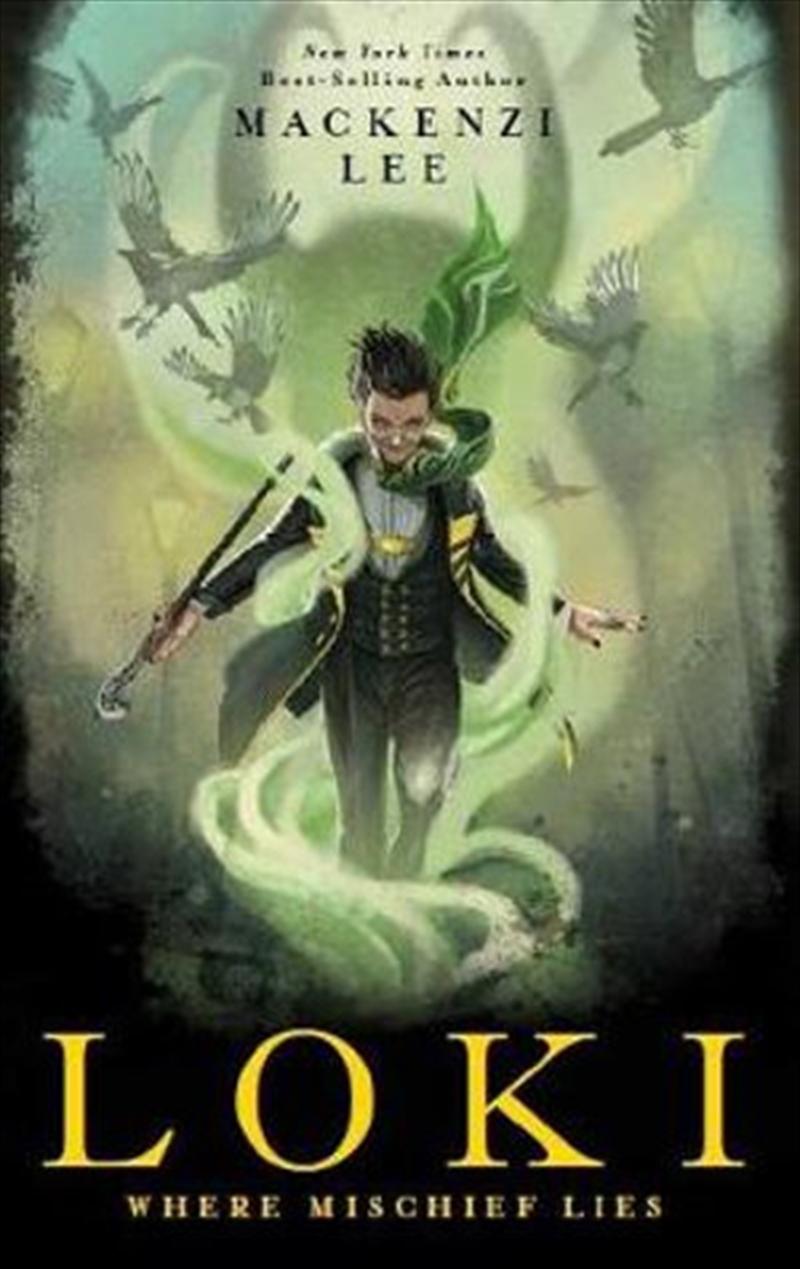Loki: Where Mischief Lies | Paperback Book