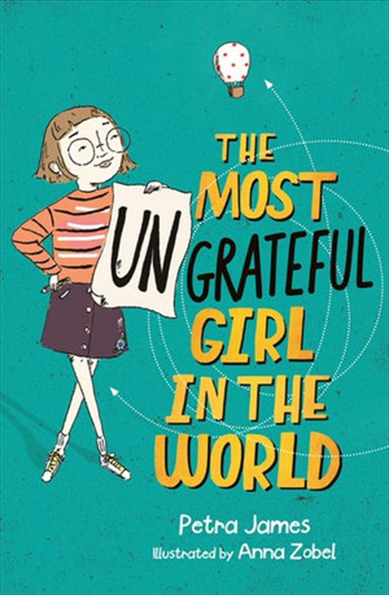 Most Ungrateful Girl in the World | Paperback Book