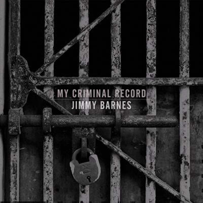 Buy Jimmy Barnes My Criminal Record Vinyl | Sanity Online