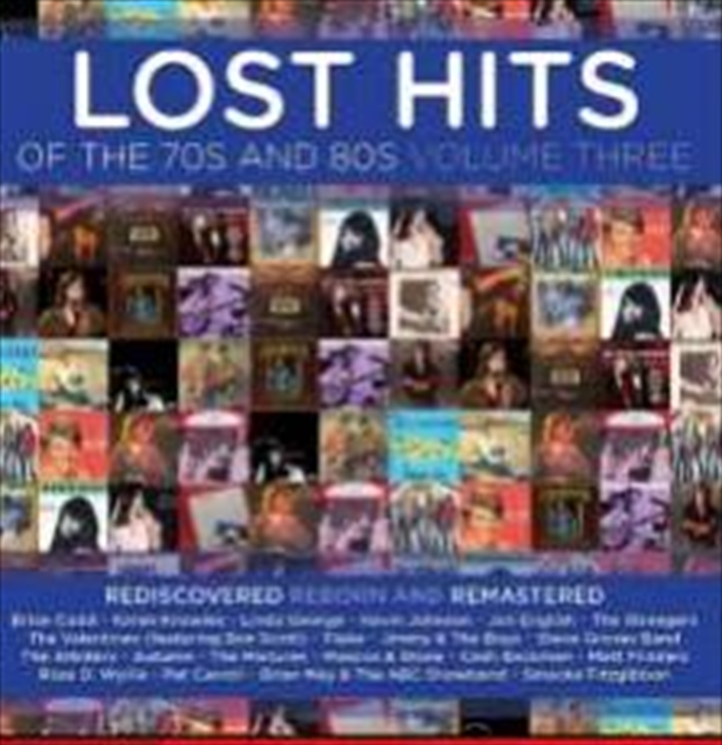 Lost Hits Of The 70s And 80s - Vol 3 | CD