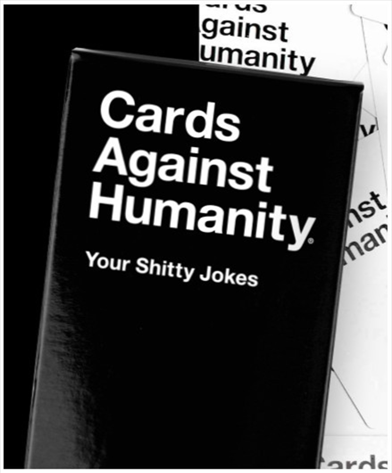 Cards Against Humanity Your Shitty Jokes   Merchandise