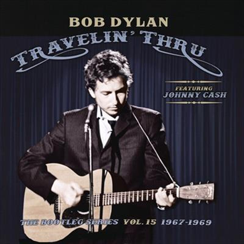 Travelin Thru 1967 – 1969 - The Bootleg Series Vol. 15 | CD