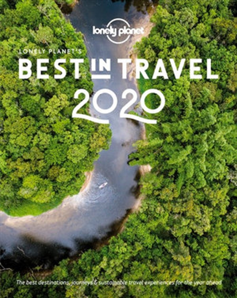 Lonely Planet's Best in Travel 2020   Hardback Book