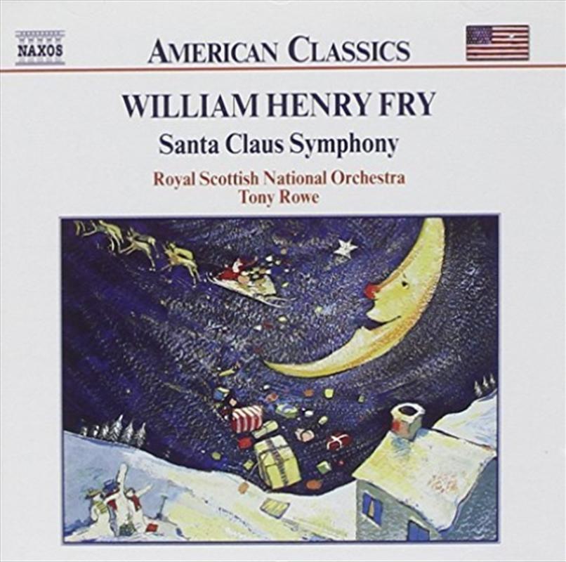William Henry Fry - Santa Claus Symphony | CD