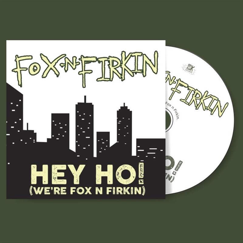 Hey Ho Were Fox N Firkin | CD
