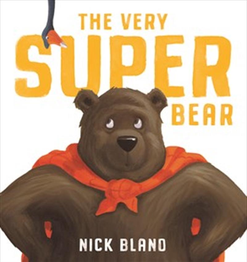 Very Super Bear | Hardback Book