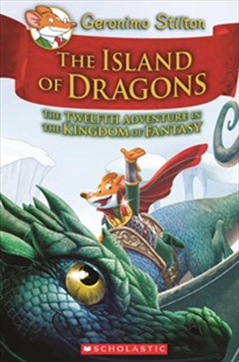 Geronimo Stilton Kingdom of Fantasy #12: The Island of Dragons   Hardback Book