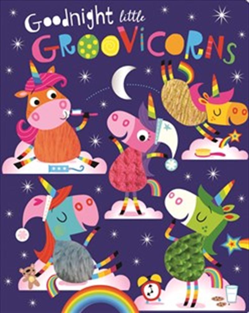 Goodnight Little Groovicorns | Board Book