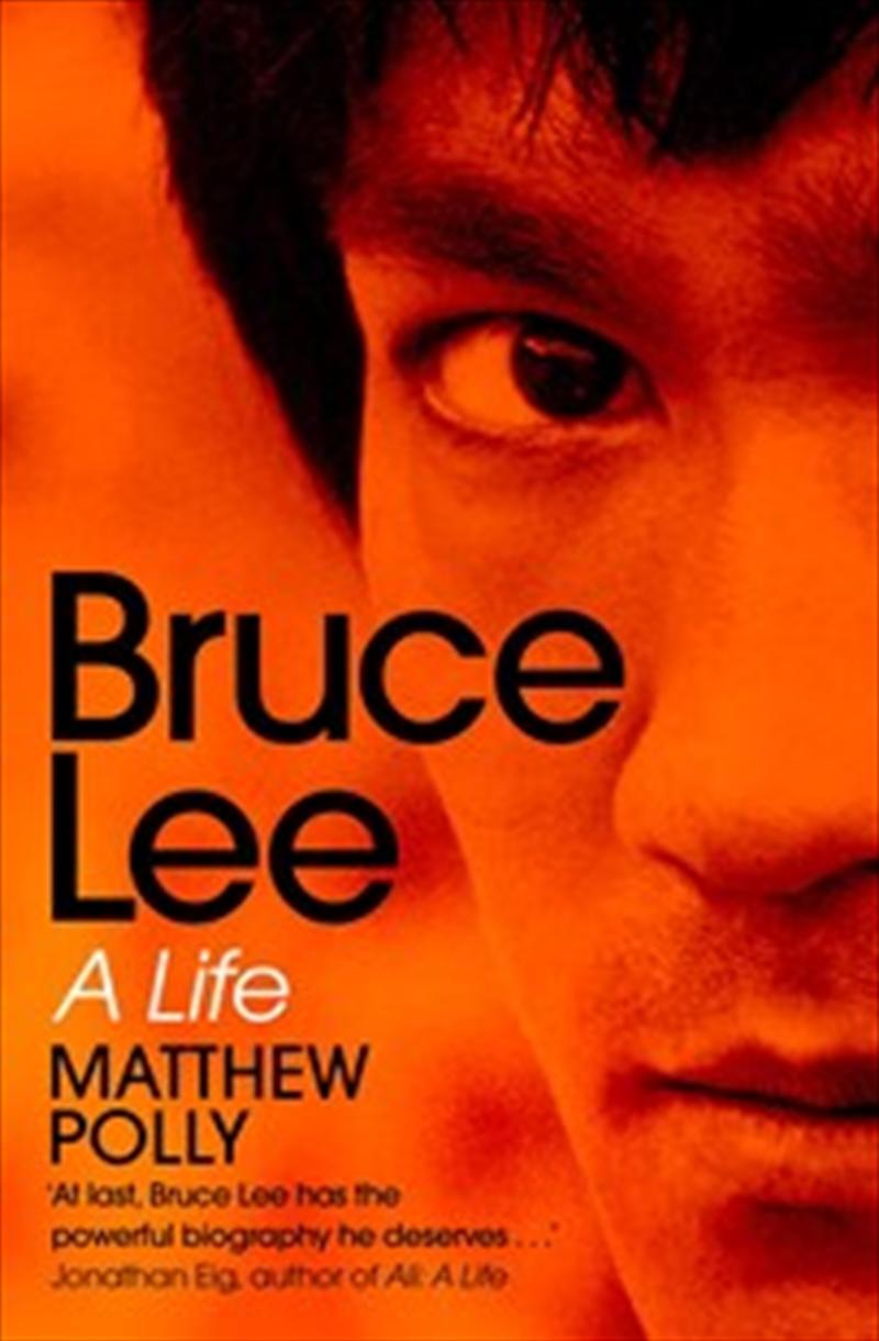 Bruce Lee: A Life | Paperback Book
