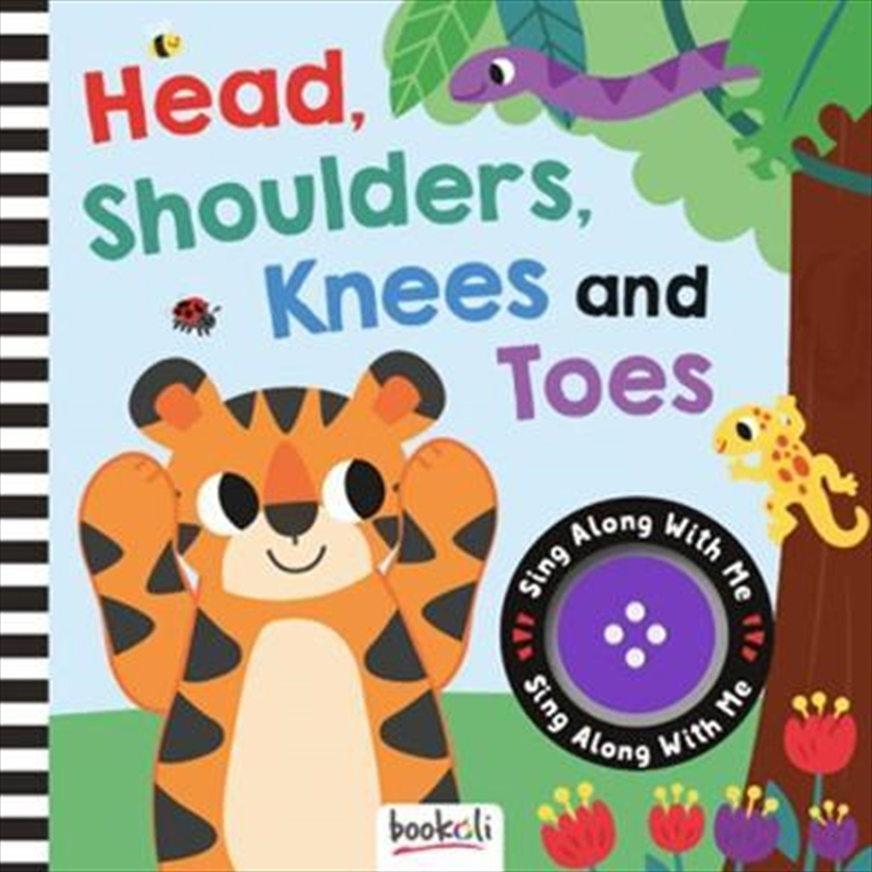 Head, Shoulder, Knees and Toes : Sing Along With Me | Hardback Book
