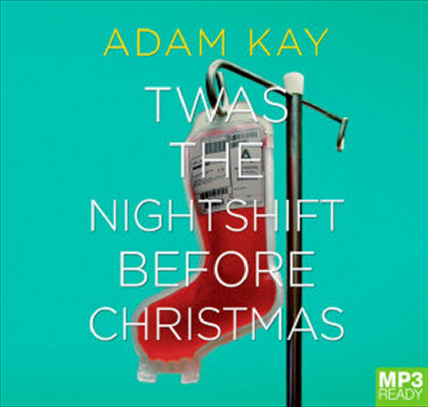 Twas The Nightshift Before Christmas | Audio Book