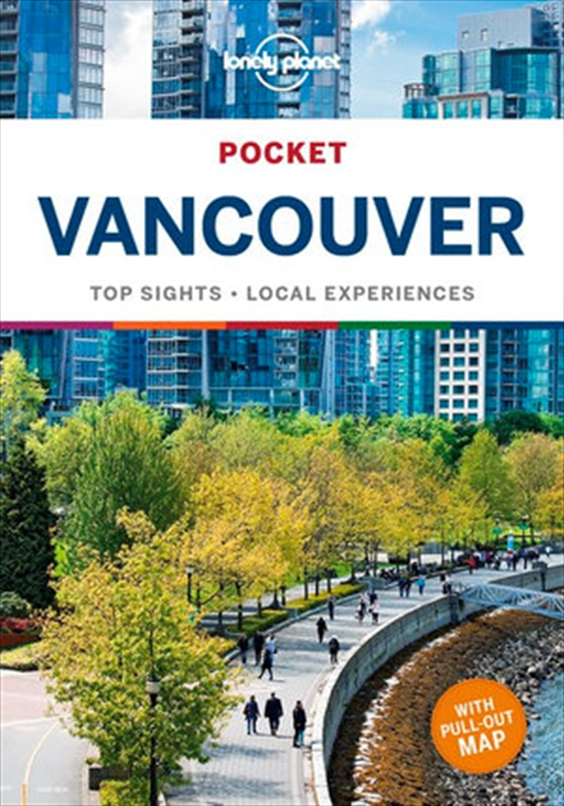 Lonely Planet Pocket Travel Guide - Vancouver 3   Paperback Book