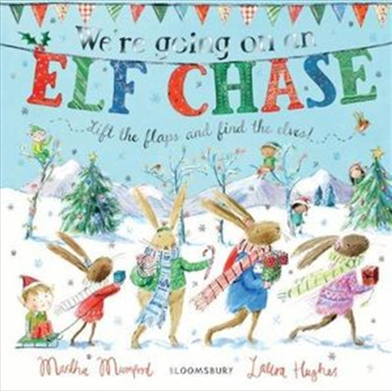 We're Going on an Elf Chase - Board Book | Hardback Book