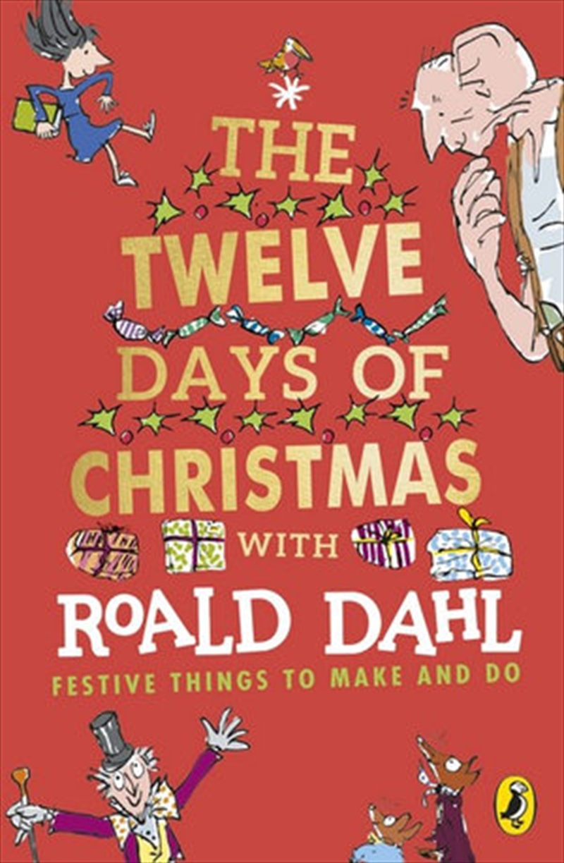 Roald Dahl's The Twelve Days of Christmas - Festive Things To Make And Do | Paperback Book