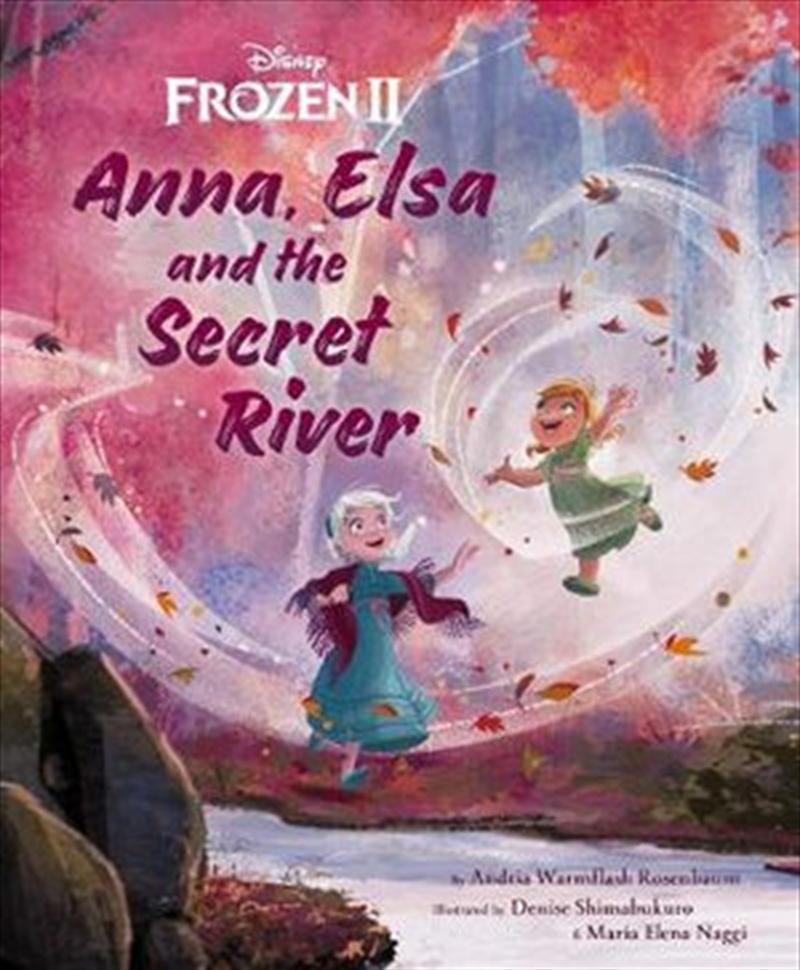 Anna Elsa And The Secret River | Hardback Book