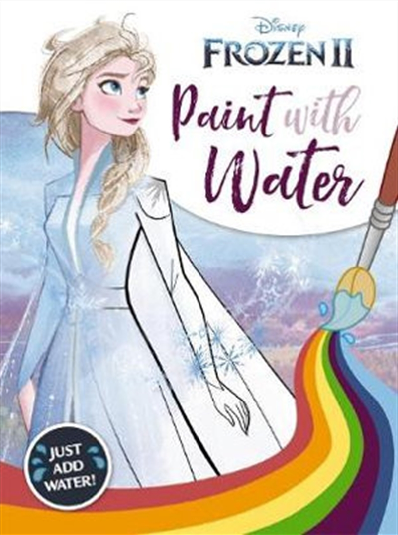 Frozen 2 : Paint with Water | Paperback Book