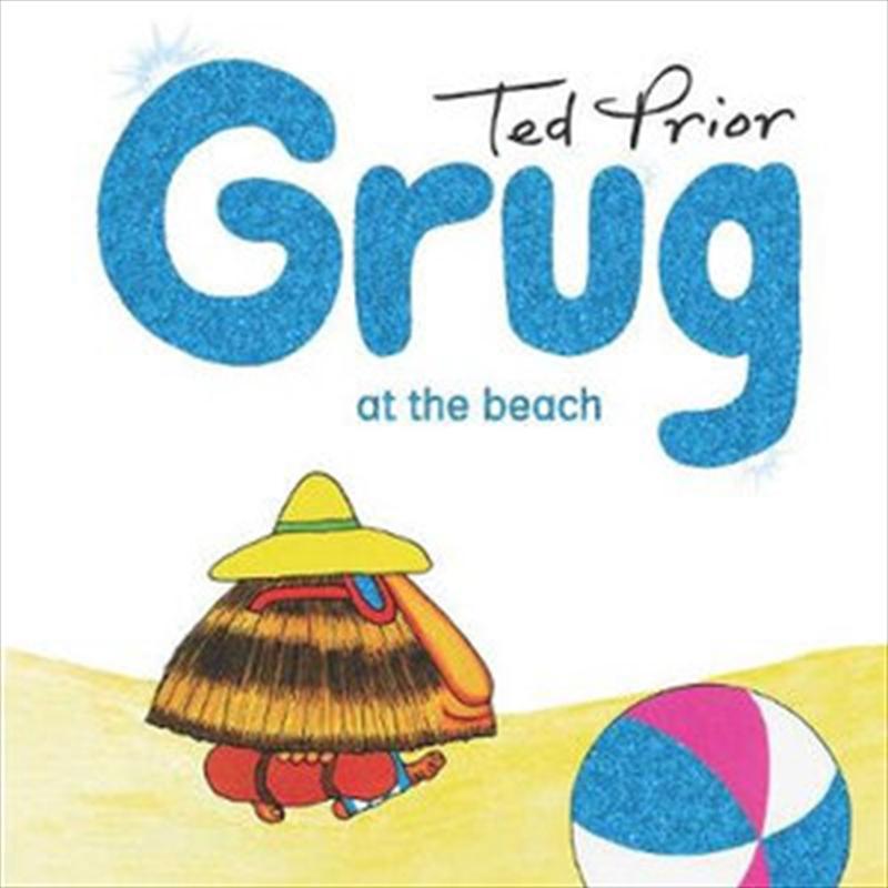 Grug At The Beach | Hardback Book