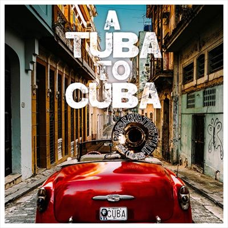 A Tuba To Cuba   CD