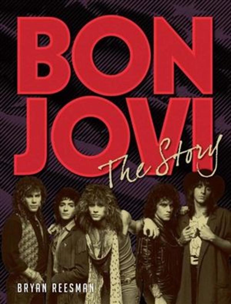 Bon Jovi - The Story | Hardback Book