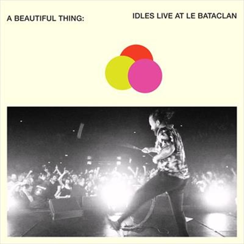 A Beautiful Thing - Idles Live at Le Bataclan | CD