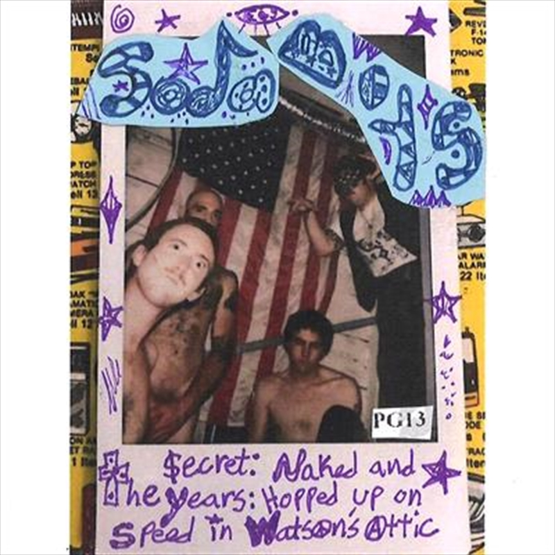 Secret Years - Naked And Hopped Up on Speed In Watson's Attic | Cassette