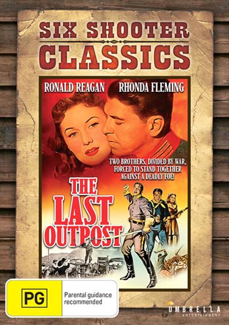 Last Outpost | Six Shooter Classics, The | DVD