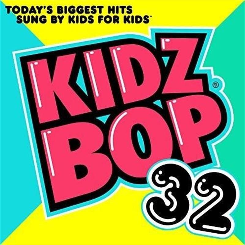 Kidz Bop 32 | CD