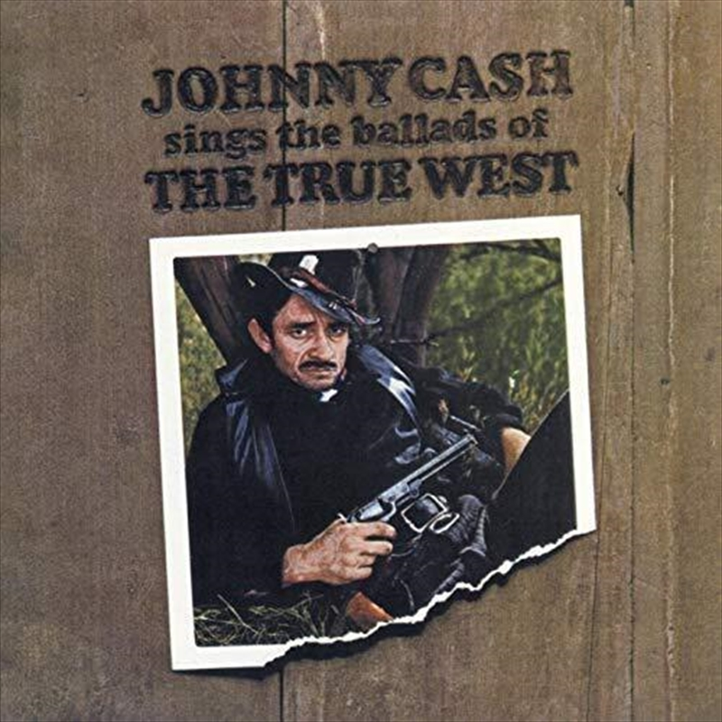 Sings The Ballads Of The True West | CD