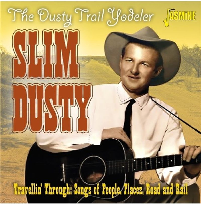 Dusty Trail Yodeler - Travellin Through   CD