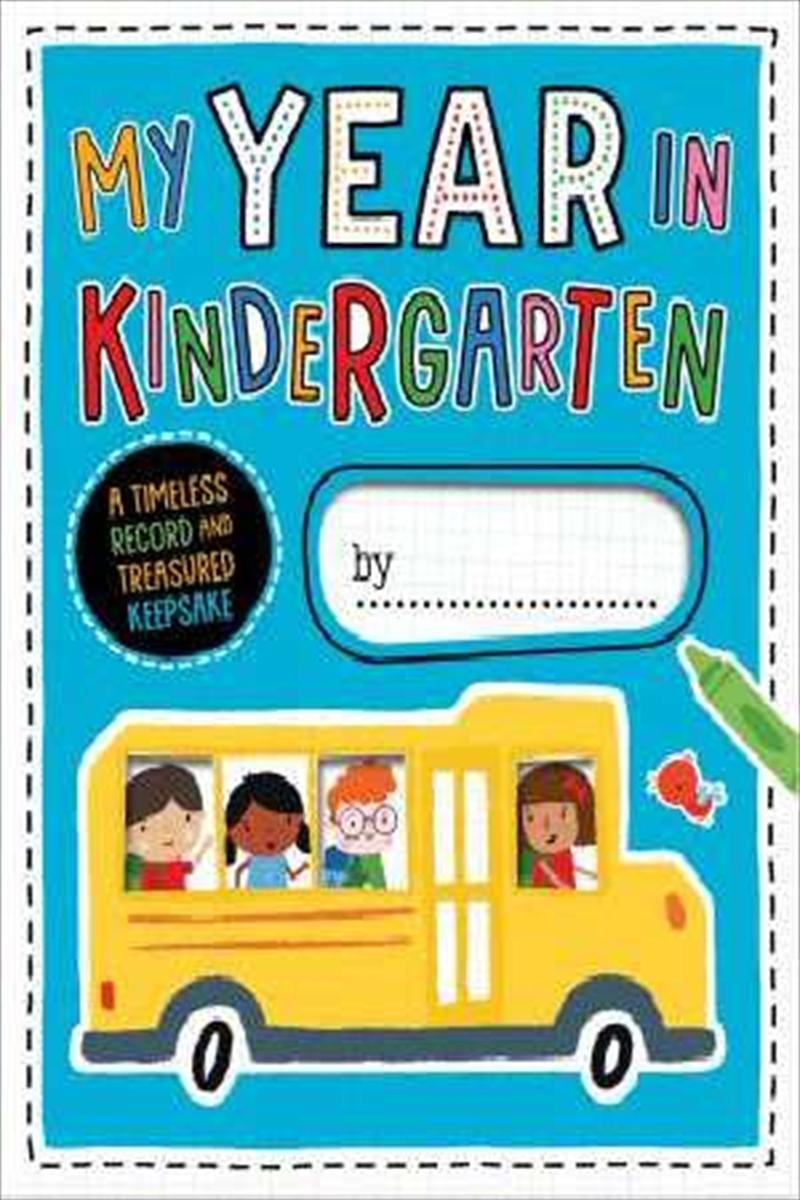 My Year In Kindergarten | Spiral Bound