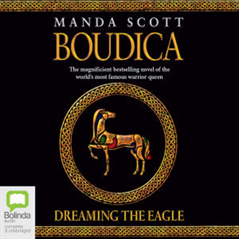Boudica: Dreaming The Eagle | Audio Book
