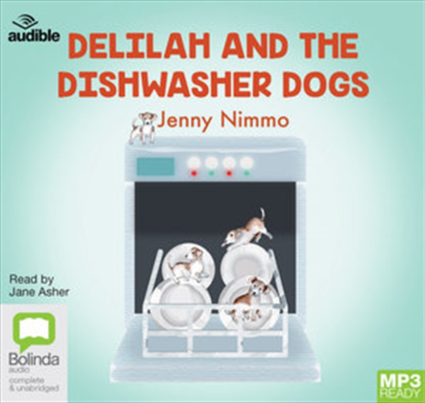Delilah And The Dishwasher Dogs | Audio Book