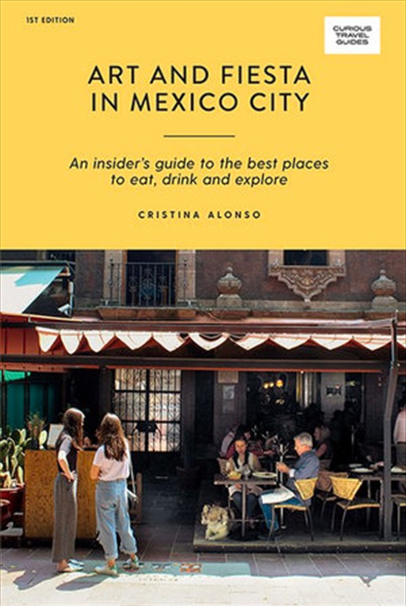 Art And Fiesta In Mexico City | Paperback Book