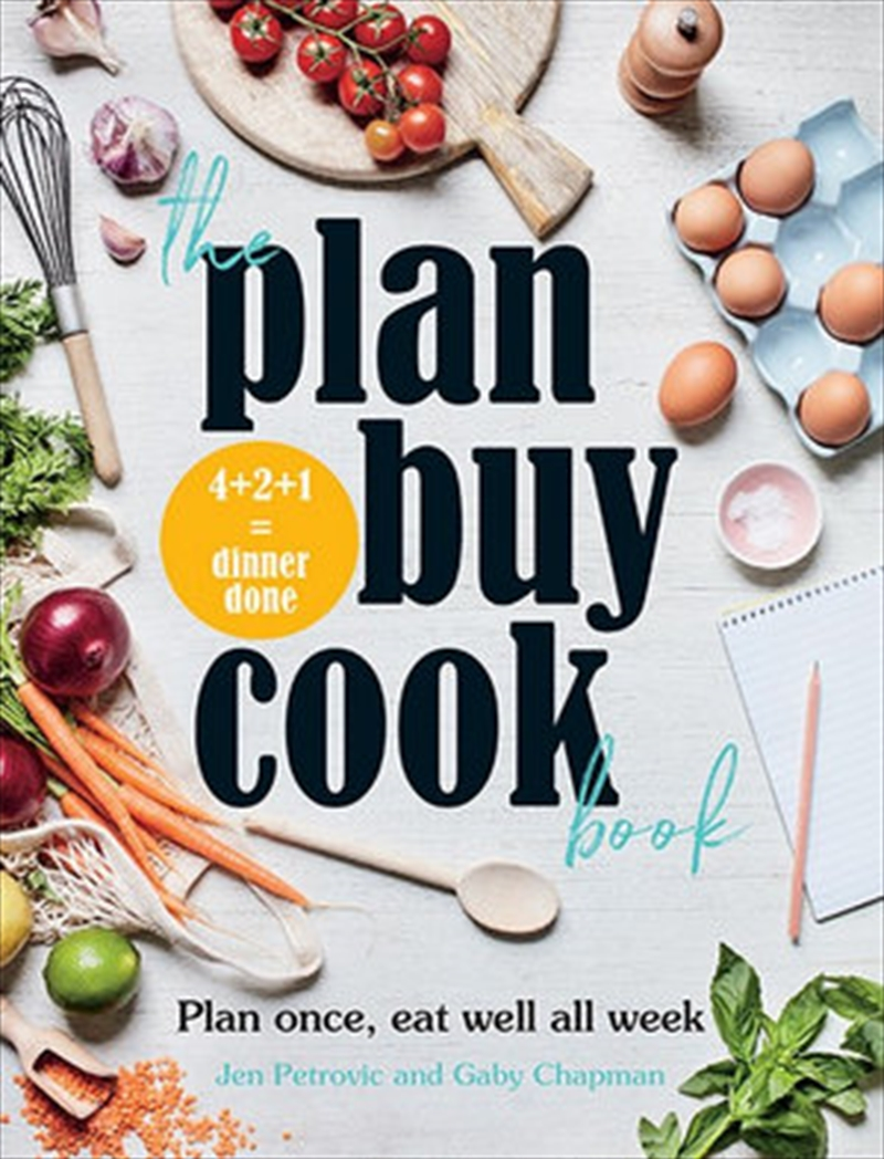 Plan Buy Cook Book - Plan once, eat well all week | Paperback Book