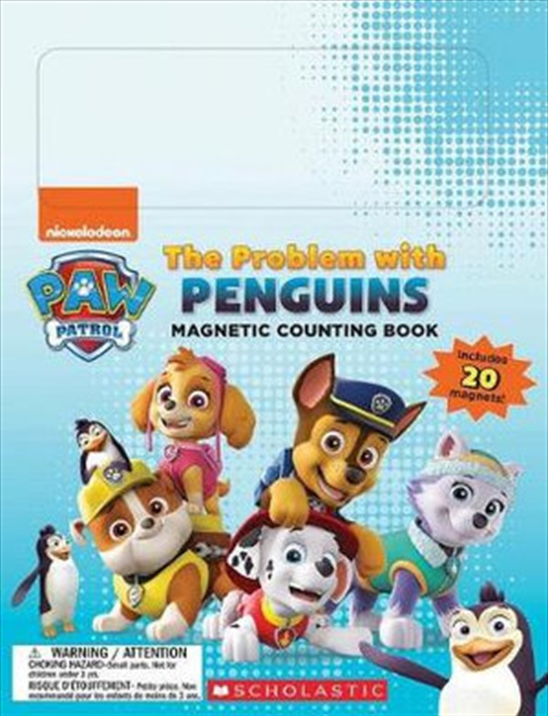 Paw Patrol : The Problem with Penguins Magnetic Counting Book | Paperback Book