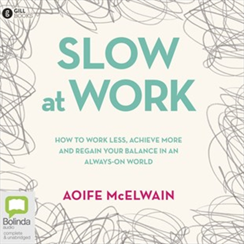 Slow At Work | Audio Book