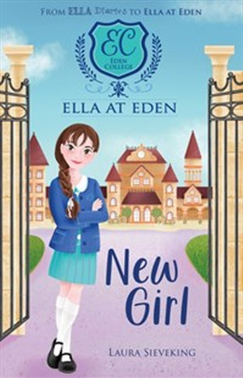 Ella At Eden #1: New Girl | Paperback Book