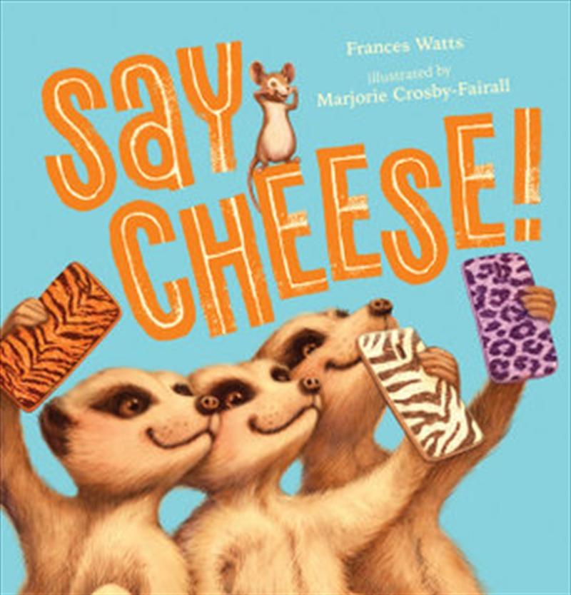 Say Cheese   Hardback Book