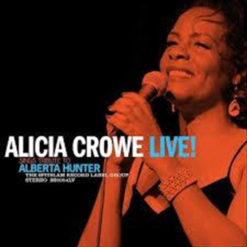 Alicia Crowe Sings Tribute To  Alberta Hunter Live | Vinyl