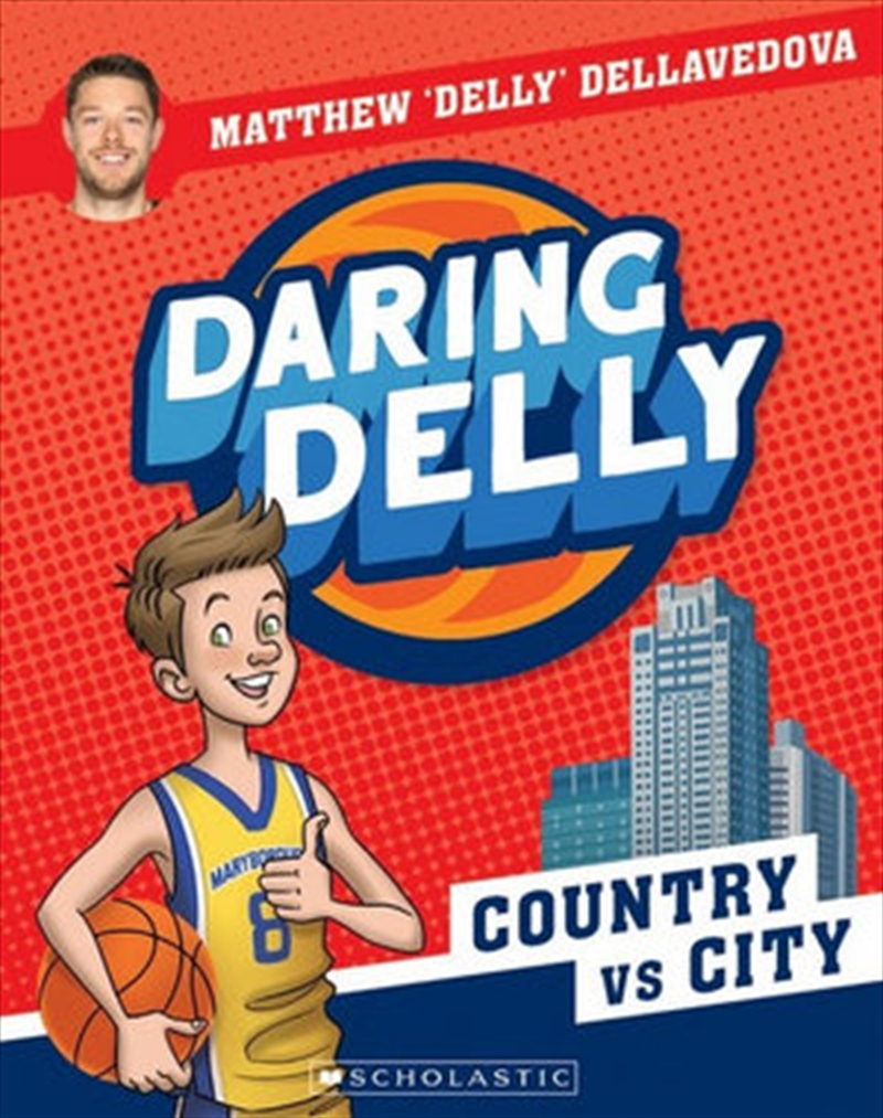 Daring Delly : Country vs City | Paperback Book