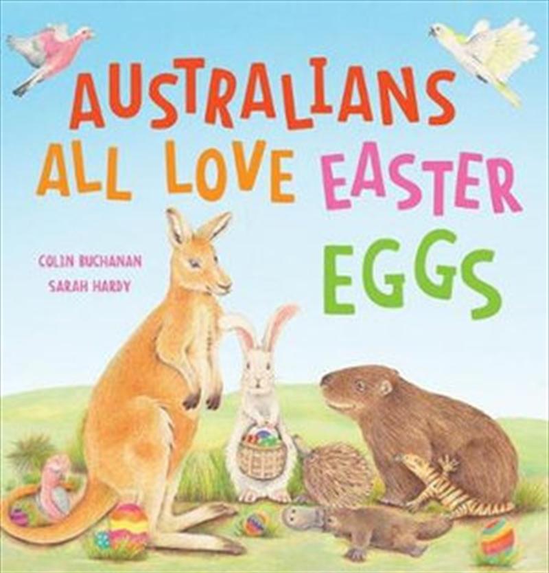 Australians All Love Easter Eggs | Hardback Book