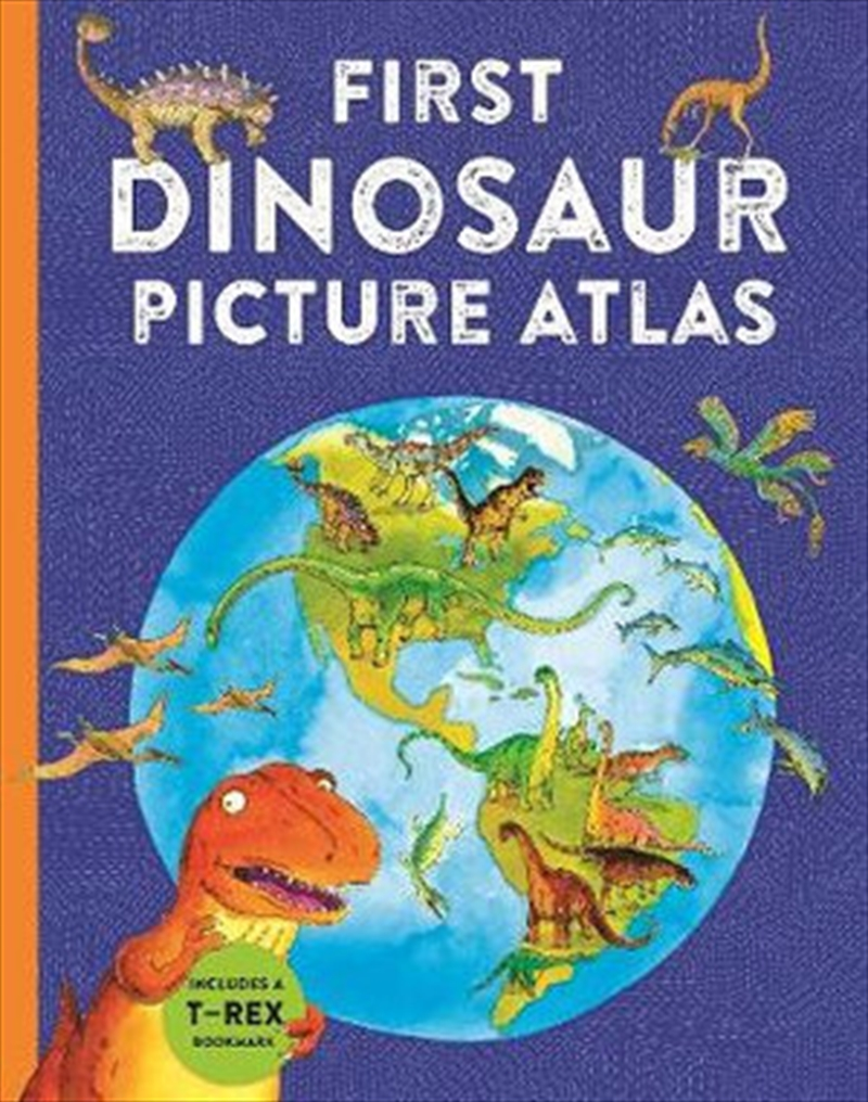 First Dinosaur Picture Atlas   Hardback Book
