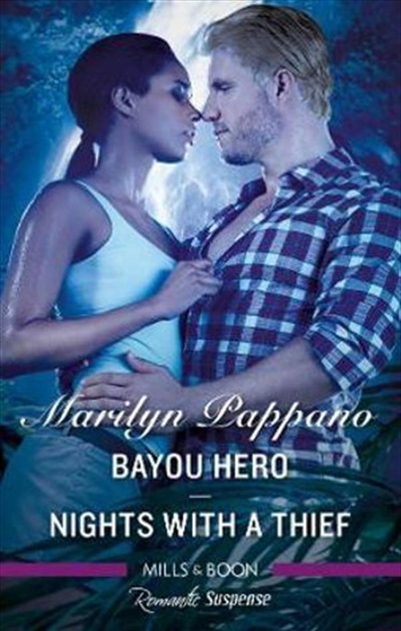 Romantic Suspense Duo/Bayou Hero/Nights with a Thief | Paperback Book