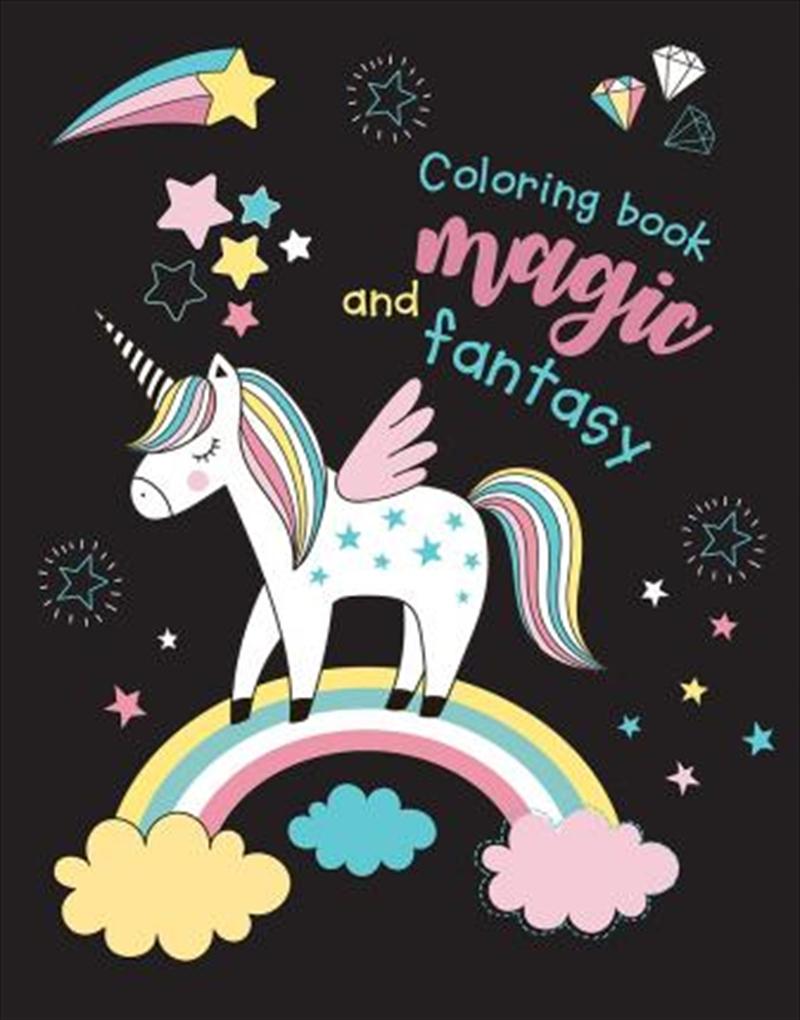 Unicorns Colouring Book: Magic & Fantasy | Paperback Book