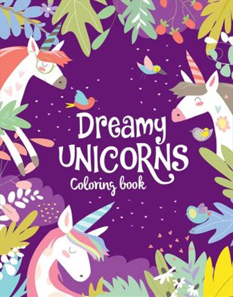 Unicorns Colouring Book: Dreamy Unicorns | Paperback Book